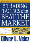 Oliver Velez 5 Trading Tactics That Beat The Market