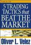 Oliver Velez 5 Trading Tactics That Beat The Market